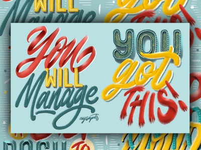 """""""You Will Manage"""" Digital Lettering Art illustration quotes calligraphy goodtype digital art brush lettering digital lettering hand lettering typography lettering"""