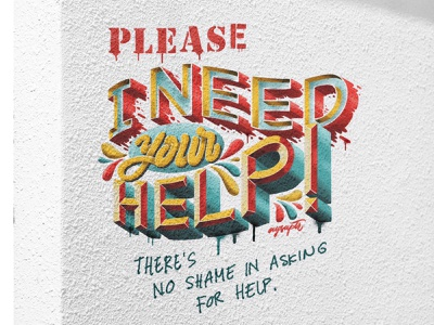 """""""I need your help"""" Hand Lettering Art goodtype digital art brush lettering digital lettering hand lettering typography lettering"""
