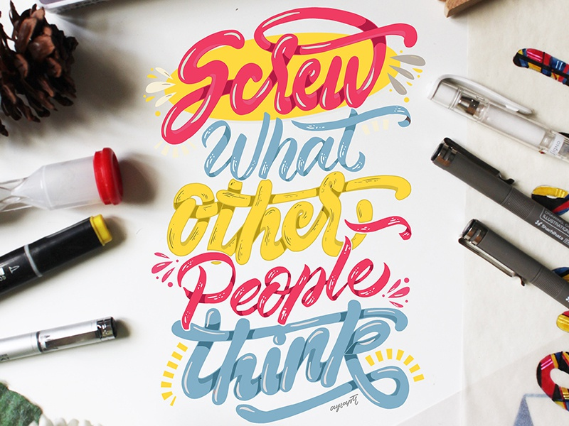 """""""Screw What Other People Think"""" Hand Lettering digital art calligraphy quotes digital lettering typography lettering hand lettering brush lettering"""