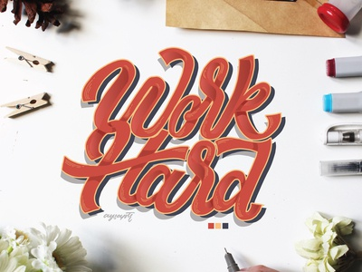 """Work Hard"" Hand Lettering"