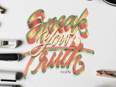 """Speak Your Truth"" Hand Lettering"