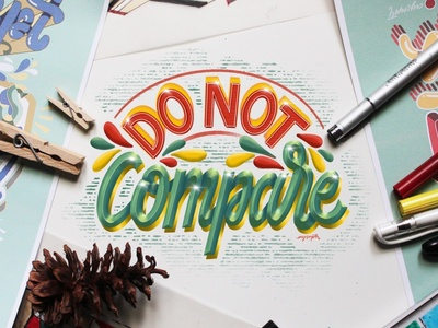 """Do Not Compare"" Hand Lettering illustration calligraphy digital art goodtype brush lettering lettering illustrator art digital lettering typography hand lettering"