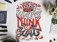 """""""You're Not What They Think of You"""" Hand Lettering"""