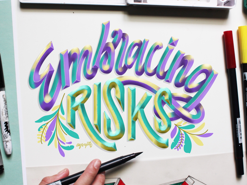"""""""Embracing Risks"""" Hand Lettering type design design illustrator art digital art digital lettering calligraphy brush lettering typography goodtype lettering hand lettering"""
