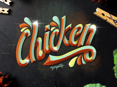 """Chicken"" Hand Lettering"