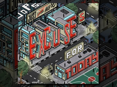 """""""Excuses"""" Hand Lettering"""