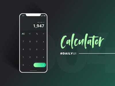 #DailyUI - Calculator calculator app calculator contrast iphone app calculator ui green dailyui ui typography 100daychallenge app design design