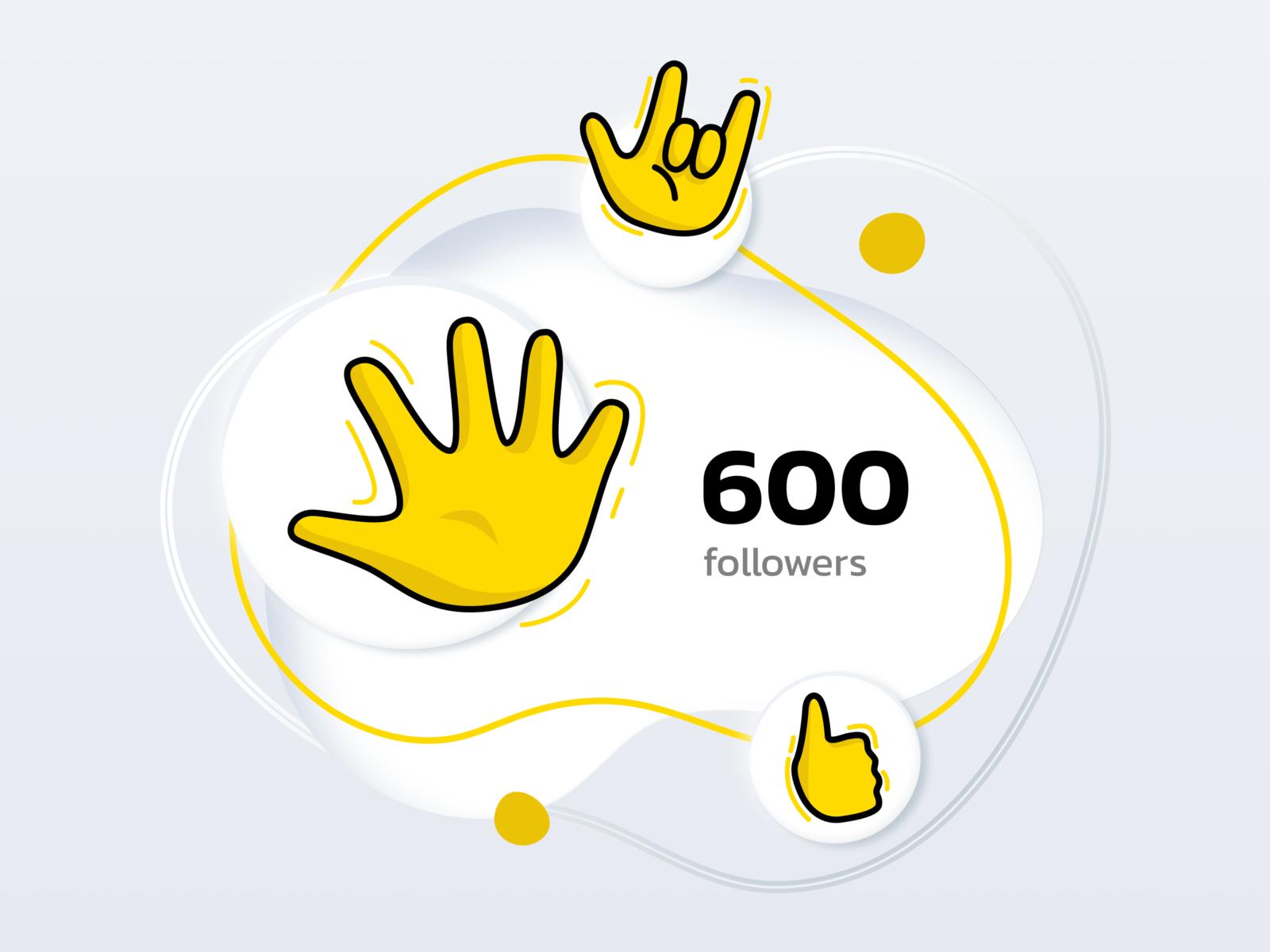 600 followers on instagram on behance 600 Followers Thank You Dribbblers By Otakoyi On Dribbble