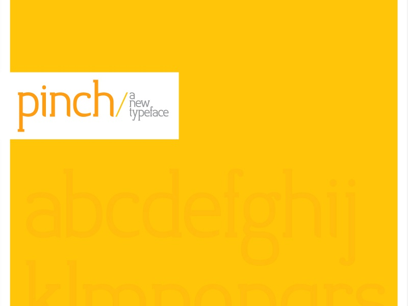Pinch poster yellow typography type design typeface