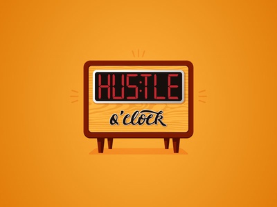 Hustle O Clock lettering illustrator vector retro clock hustle