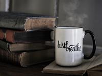 Just Breathe Mugs