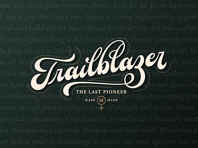 Trailblazer logotype logo clothing apparel calligraphy script typography type hand lettering lettering women
