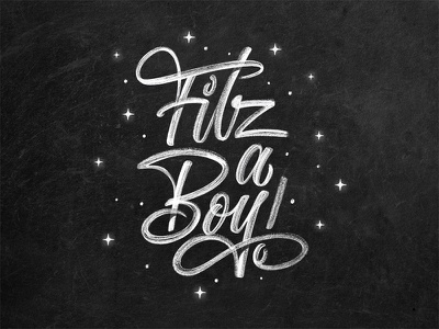 Fitz A Boy! design calligraphy announcement baby mural chalk typography type lettering hand lettering