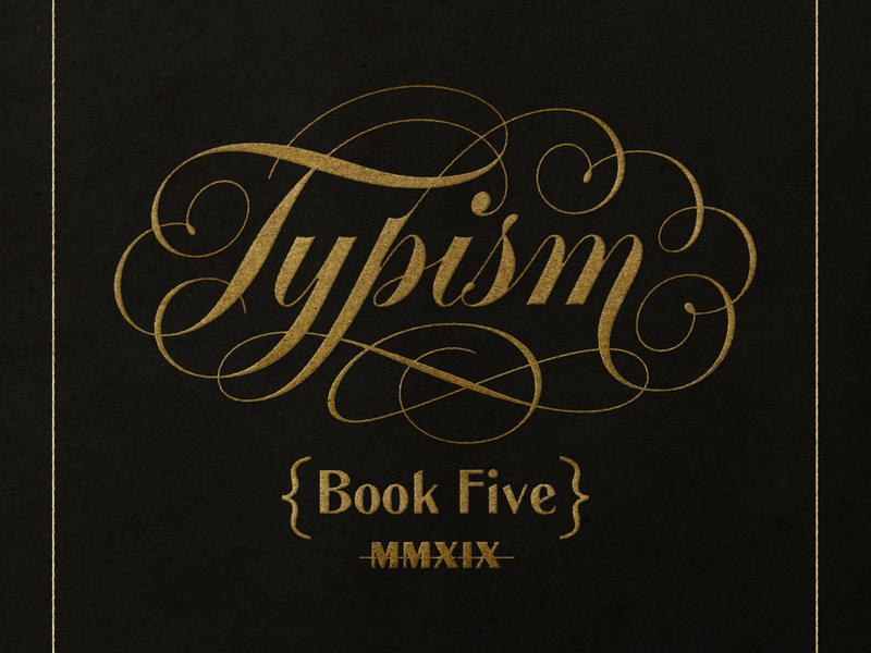 Typism Book Five script custom calligraphy cartouche branding type hand lettering typism book logotype typography logo lettering
