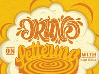 Drunk on lettering podcast art dribbble