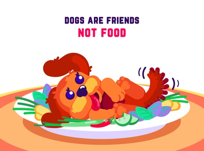 Dogs are friends, not food!
