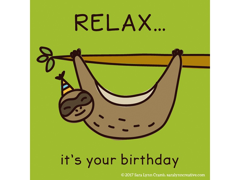 Quirky Animal Birthday Card illustrations-Sloth relax sloth colorful licensing illustration card birthday party animals