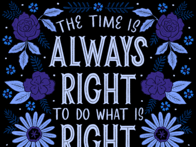 Do What Is Right do what is right black lives matter lettering hand lettering illustration martin luther king jr mlk