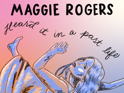 Maggie Rogers dancing woman girl musician album artwork music singer songwriter indie folk maggie rogers rainbow gradient lettering hand lettering illustration