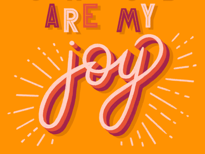 Jeremiah 15:16 type typography lettering hand lettering inline happy sunshine joy