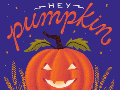 Hey Pumpkin type typography lettering hand lettering illustration leaves grain pumpkin patch halloween pumpkin jack o lantern
