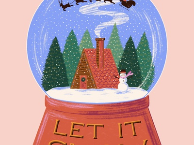 Let it Snow drawing illustration forest woods snowing reindeer santa snowman cabin let it snow globe snowglobe snow