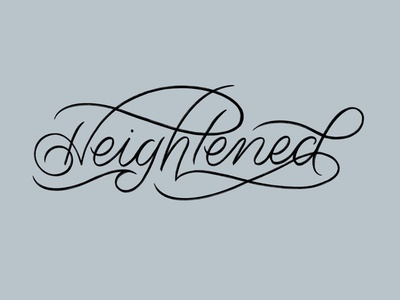 Heightened calligraphy logo design type hand lettering art typography lettering hand lettering