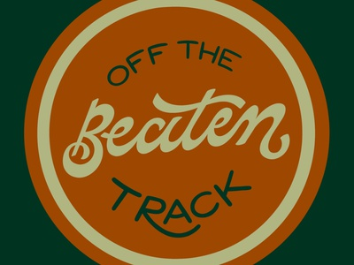 Off the Beaten Track lettering hand lettering illustration spotify forest camping nature patch track indie music