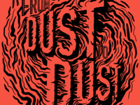 From Dust to Dust