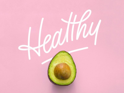 Healthy hand-drawn apple pencil procreate typography type lettering avocado healthy