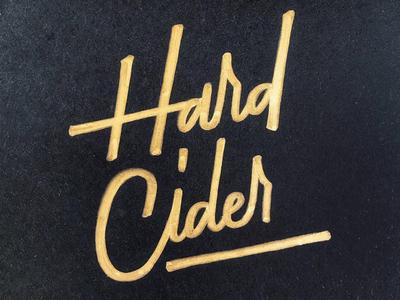 Hard Cider sharpie typography type lettering cider hard cider