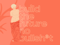 🔥Build the future, no bullsh*t girl typogaphy avatar leave nature muse inspiration art quote future illustraion venus