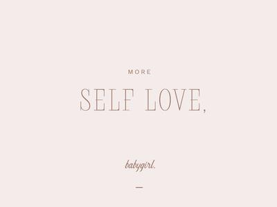 """""""Self Love"""" Feminine Typography"""
