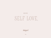 """Self Love"" Feminine Typography"