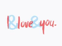 I & Love & You