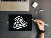 Big Chilling - Lettering Sketch
