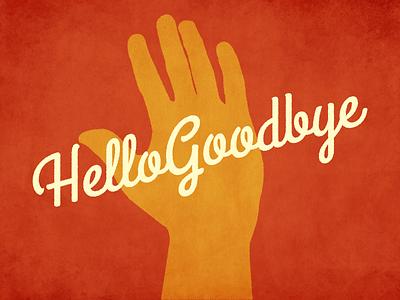 HelloGoodbye church series illustrator hand script