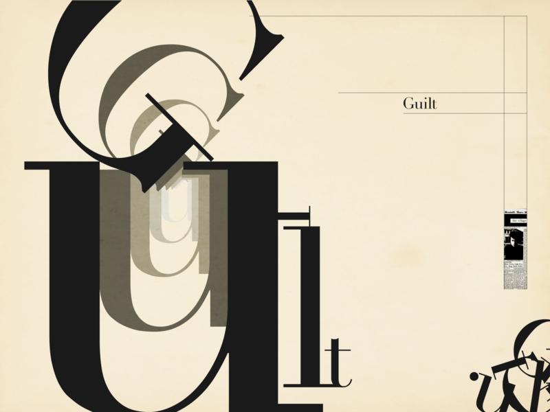 Guilt—International Typographic swiss swiss poster swiss design swiss style typography design typography art typographic typo typography typeface type