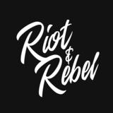 Riot & Rebel