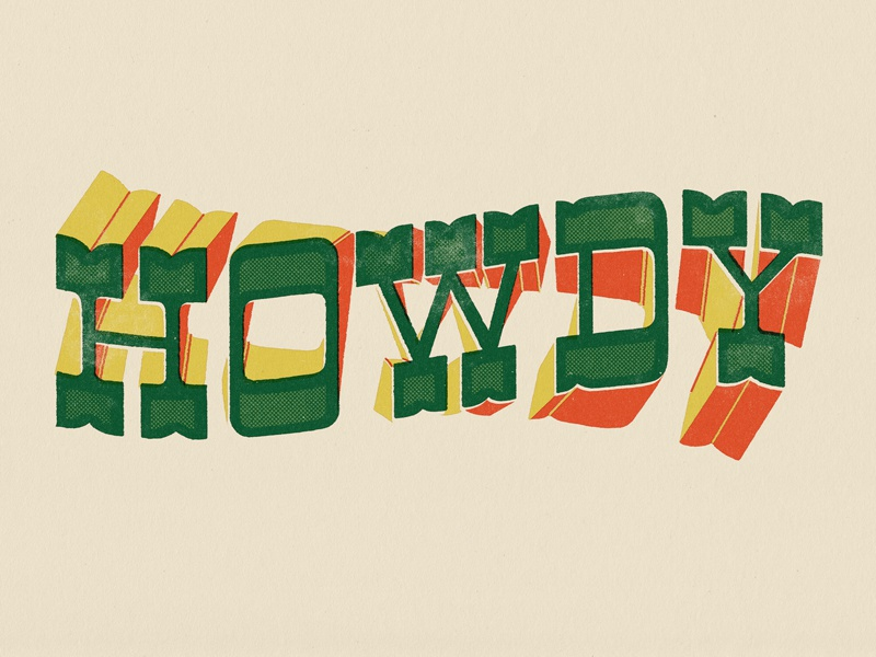 Howdy texture twist type hand lettering lettering