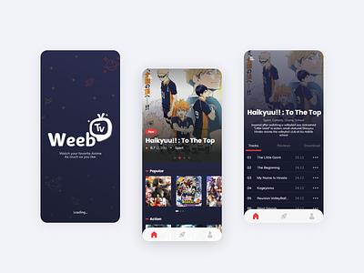 Re Design - Weeb Tv streamer streaming app anime streaming app uidesign mobile ux ui design