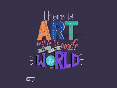 There is Art left to be made in This World- Anthony Bourdain