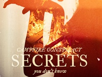 "Campfire Conspiracy - ""Secrets"""