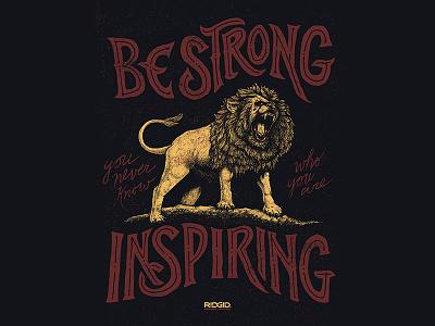 Ridgid Tools - Lion Illustration & Lettering quote hand drawn illustration wacom typography lettering inspiring lion