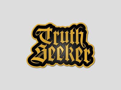 Truth Seeker Pin black gold blackletter truth seeker pin enamel pin
