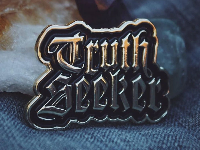 Truth Seeker Pin typography blackletter truth metallic shiny gold pin lapel pin enamel pin