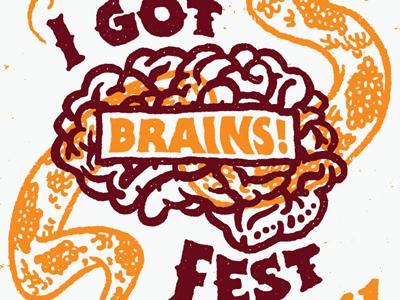 I Got Brains Fest 2012