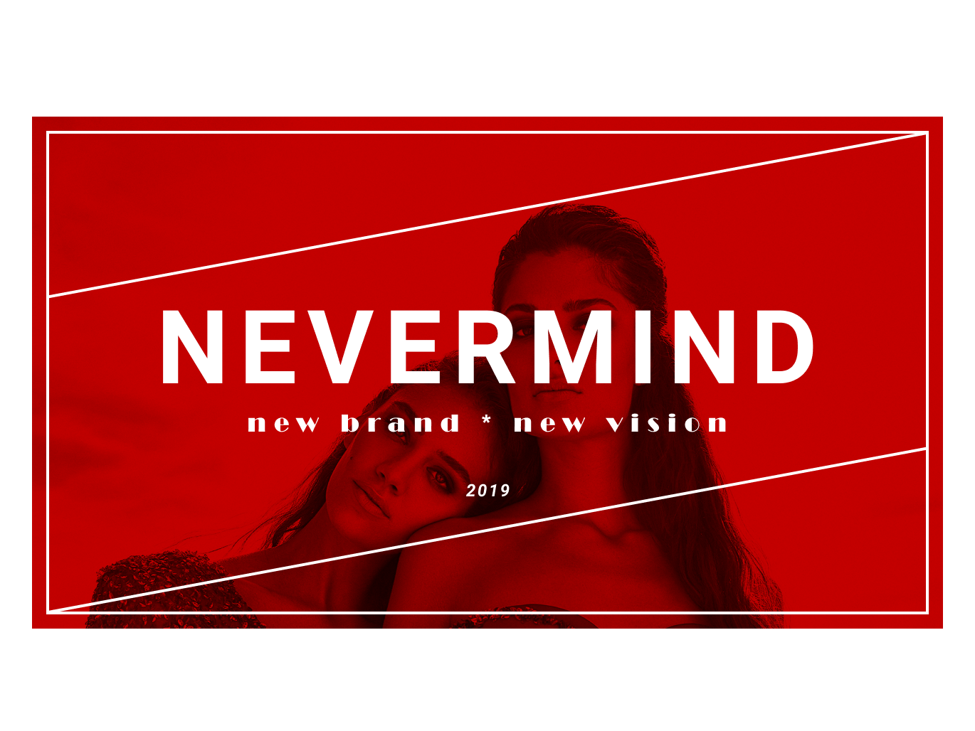 NEVERMIND banner fashion brand design