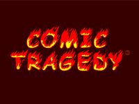 Comic Tragedy