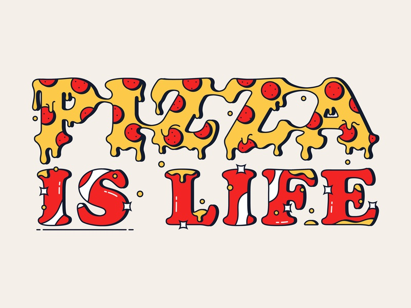 Pizza IS Life graphic design shine character lettering typography art type pizza shadow logo typography icon illustration